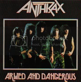 Anthrax - Armed And Dangerous
